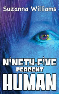Ninetyfive percent Human, young adult fiction books