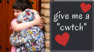 give me a cwtch